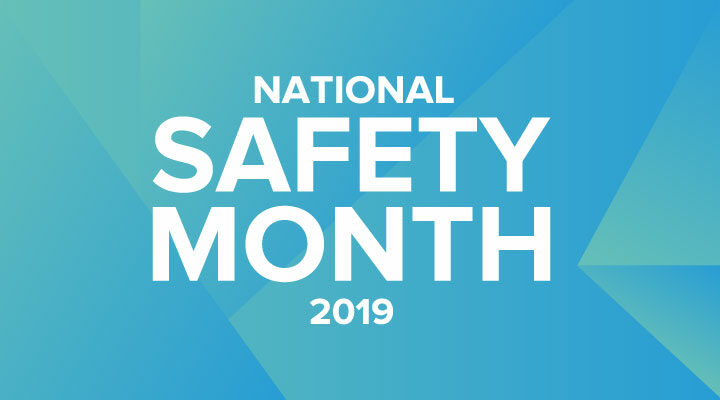 National Safety Month 2019